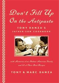 Don't Fill Up on the Antipasto By Tony Danza