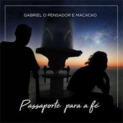 Gabriel o Pensador Feat Macacko – Passaporte Para a Fé