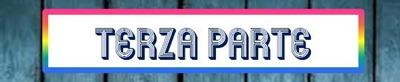 TERZA PARTE