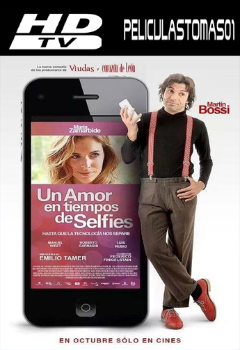 Un amor en tiempos de selfies (2014) HDTV