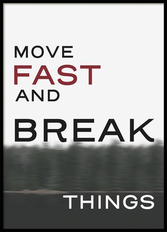 Citat Move Fast, Poster