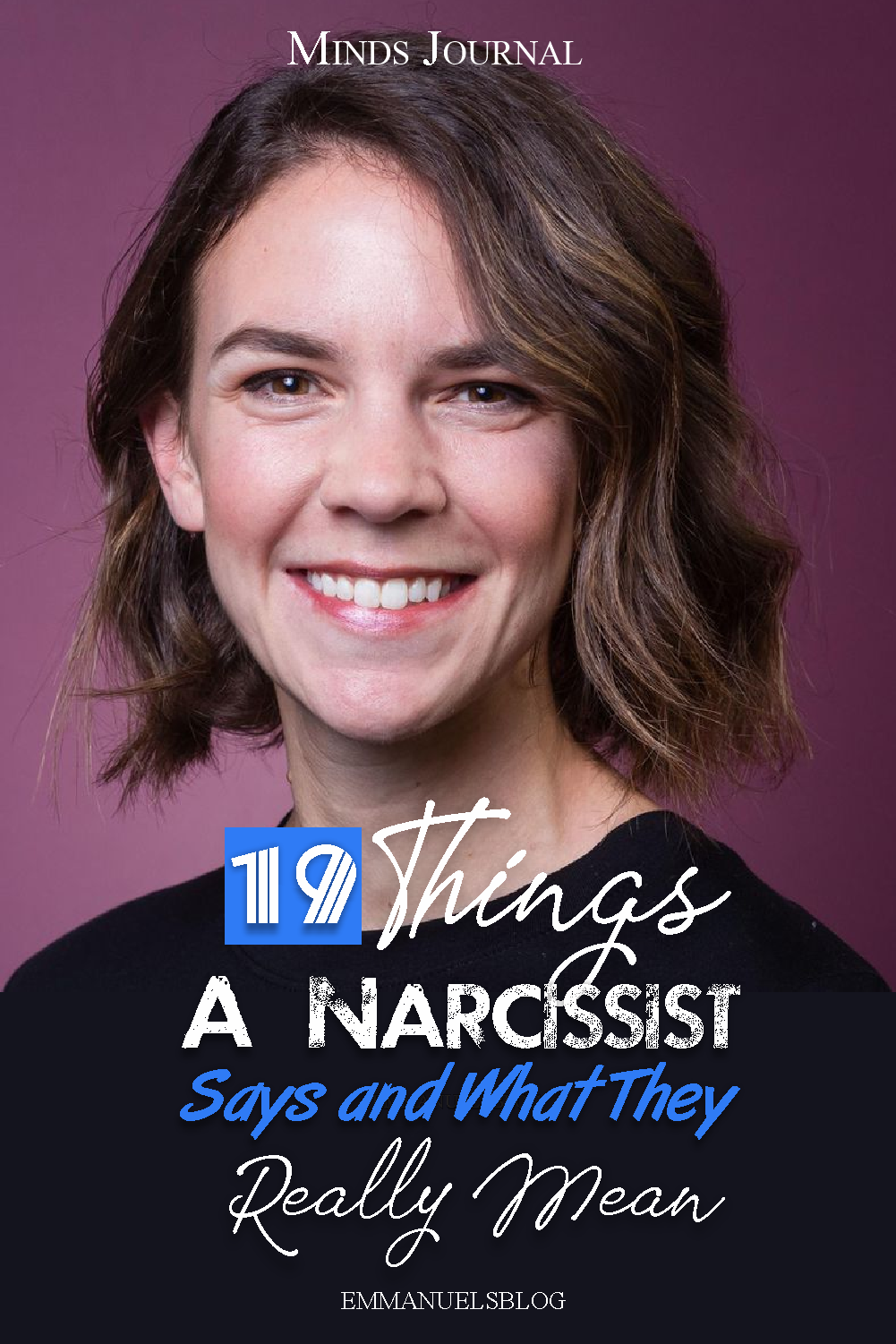 19 Things A Narcissist Says and What They Really Mean