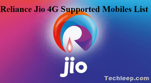 Reliance Jio 4G Supported Mobiles List