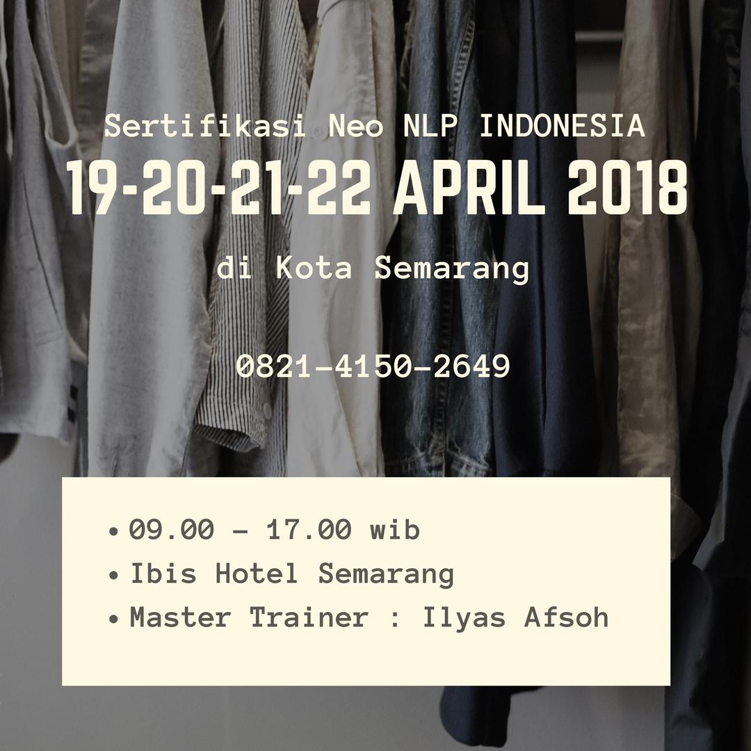 Neo Nlp: Sertifikasi NLP INDONESIA Di Semarang 19-20-21-22 April