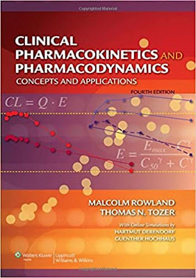 Clinical Pharmacokinetics and Pharmacodynamics: Concepts and Applications - 4th Edition pdf free download