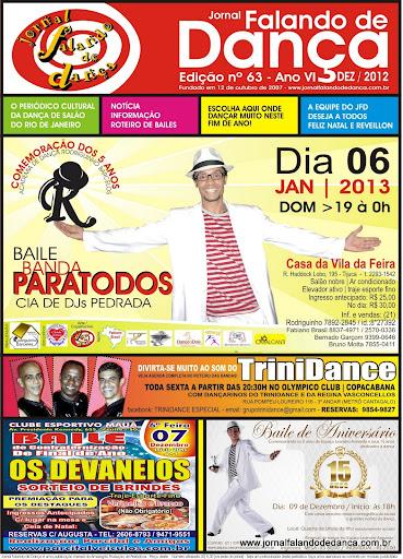 Leia on line a ed. 63 (Dezembro/2012) do JFD