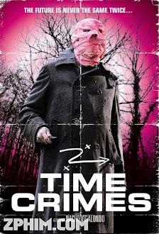 Tội Ác Xoay Vòng - Timecrimes (2007) Poster