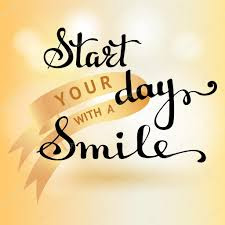 Start your day with a Smile - Image for Whatsapp