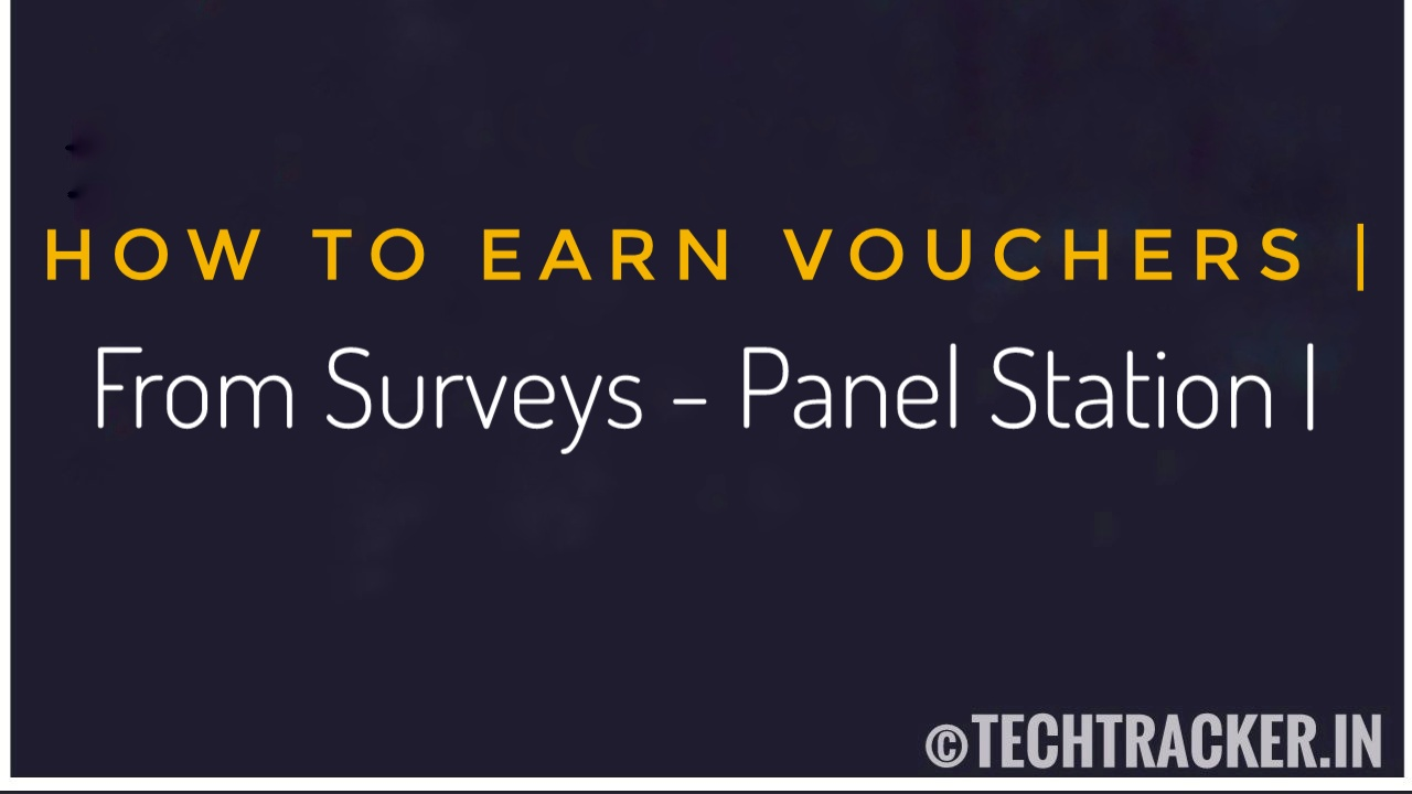 How To Earn Vouchers From Surveys - Panel Station Website ?