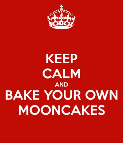keep-calm-and-bake-your-own-mooncakes