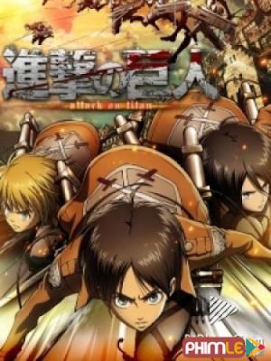 Phim Đại chiến Titan Phần 1 - Attack On Titan (Shingeki No Kyojin) (2013)