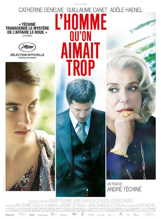 Ο Άνδρας που Αγαπήθηκε Πολύ (L'Homme qu'on aimait trop) Poster