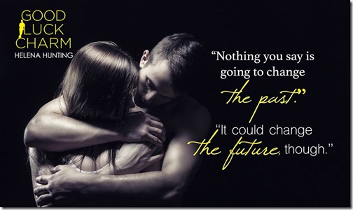 The Good Luck Charm by Helena Hunting - teaser