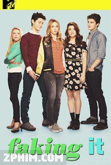 Nổi Tiếng Nhanh 2 - Faking It Season 2 (2014) Poster