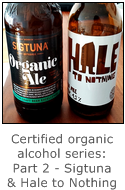 certified organic alcohol series part 2 - sigtuna organic ale and hale to nothing eco ale