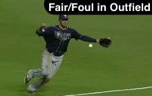 Fair or Foul in the Outfield
