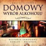 """Andrzej Fiedoruk """"Domowy wyrób alkoholu"""", Wydawnictwo SBM, Warszawa 2013.jpg"""