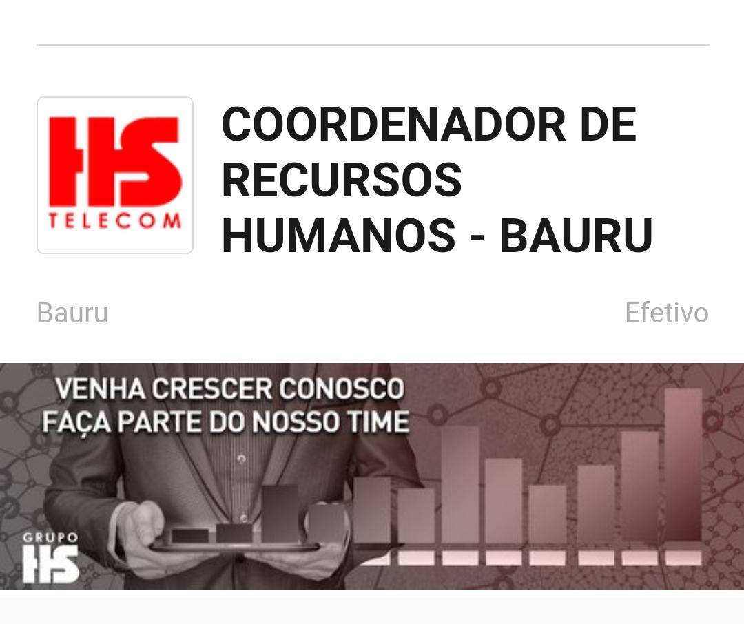 Vaga paraCoordenador de Recursos Humanos em Bauru naHS TELECOM