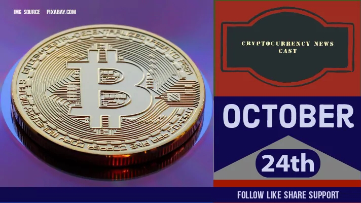 Crypto News Cast For October 24th 2020 ?