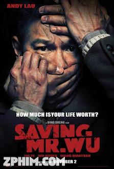 Giải Cứu Con Tin - Saving Mr. Wu (2015) Poster