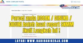 Parcel anda ROSAK / DIBUKA / DICURI boleh buat report SKMM Ikuti Langkah ini !
