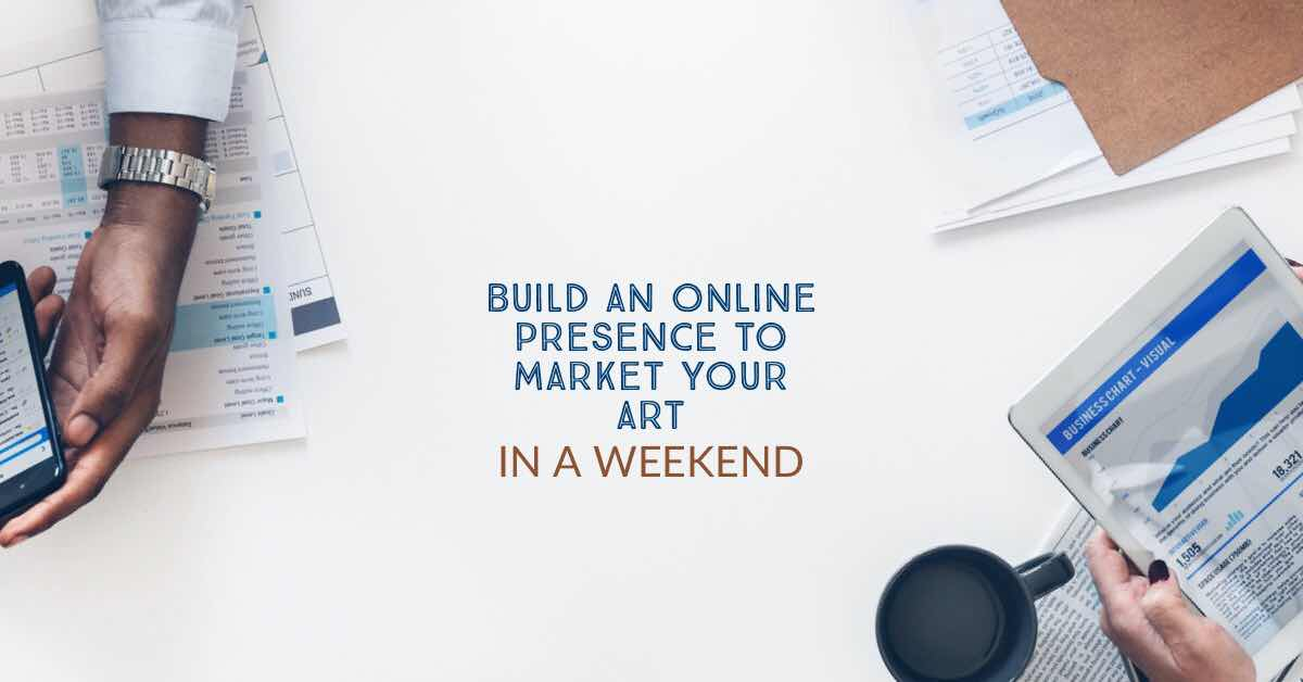 build a website to market art in a weekend
