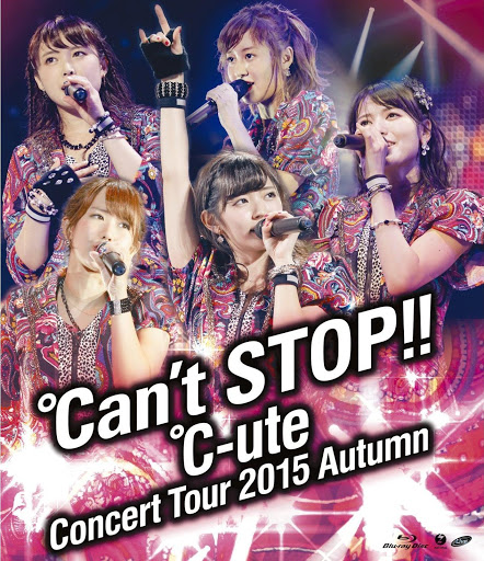 [TV-SHOW] ℃-uteコンサートツアー2015秋 ~℃an't STOP!!~ (2016.02.24/MP4/7.36GB)
