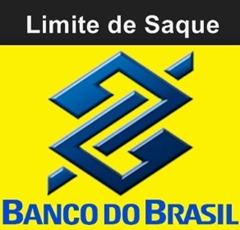 Qual o limite de saque no Banco do Brasil