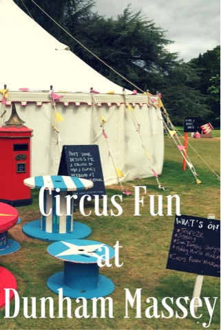 Circus Fun at Dunham Massey