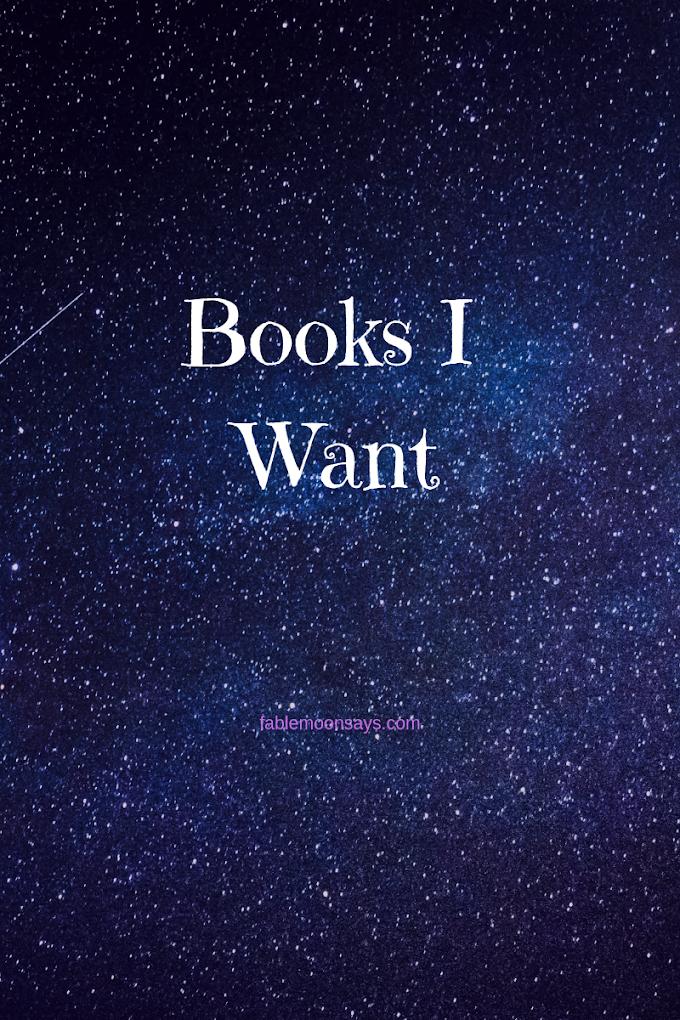 Books That I Want