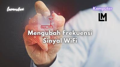 cara memperkuat sinyal wifihotspot