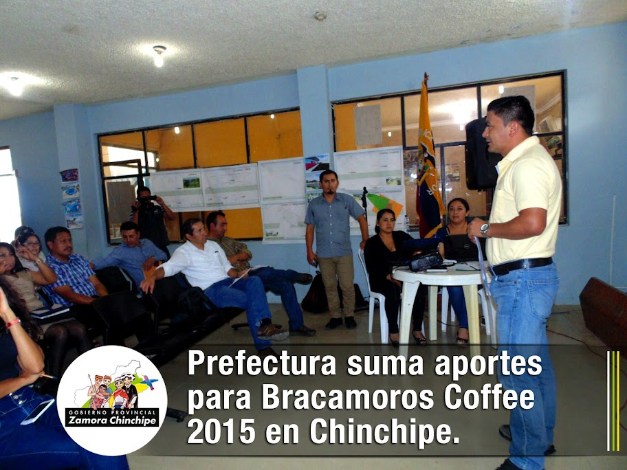 PREFECTURA SUMA APORTES PARA LA BRACAMOROS COFFEE 2015