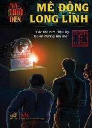 Ma thoi den - Tap 2: Me dong Long Linh - Chuong 21