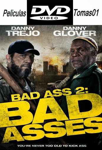 Un Tipo Duro 2 (Bad Ass 2) (2014) DVDRip