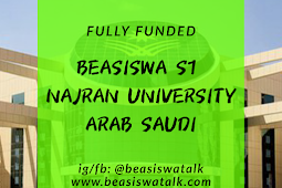 Info Lengkap Fully Funded Beasiswa Najaran University Arab Saud 2020
