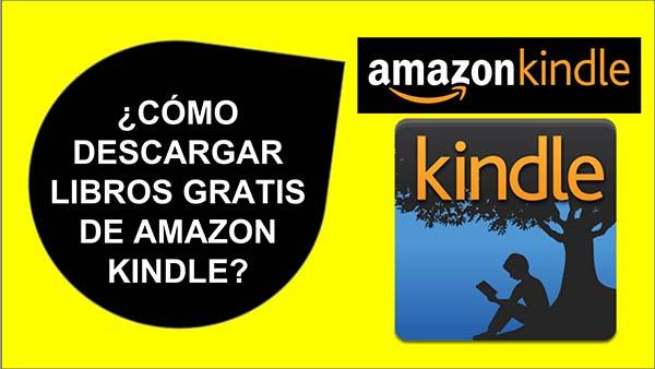 Descargar Libros Gratis de Amazon Kindle