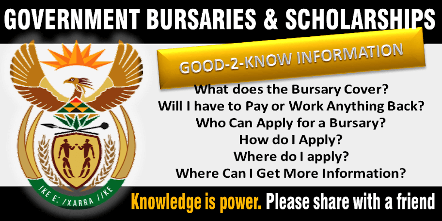 GOVERNMENT BURSARIES, EVERYTHING YOU NEED TO KNOW