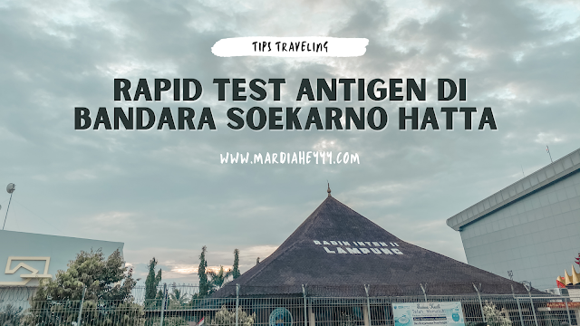 rapid-test-antigen-di-bandara-soekarno-hatta