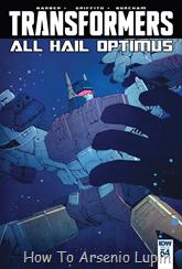 Actualización 19/07/2016: The Transformers #54, traducido por ZUR, revisado por Rosevanhelsing y maquetado por Kisachi.