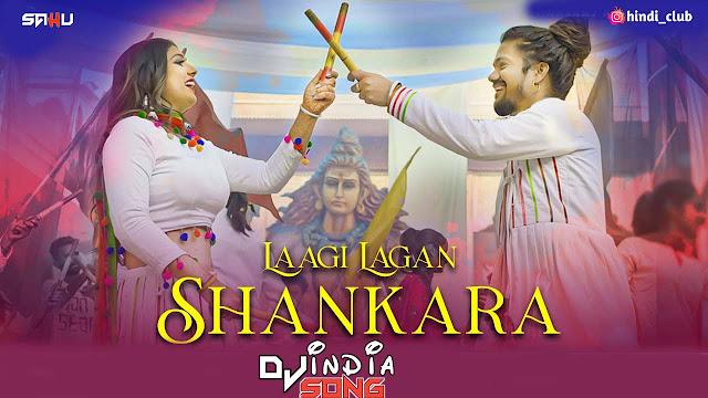 Laagi Lagan Shankara Dj RVS x Dj Neeraj RJN Hansraj Raghuwanshi
