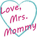 Love, Mrs. Mommy