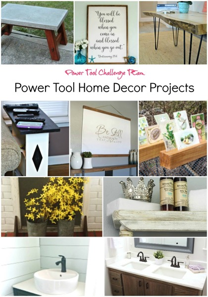 Power Tool Challenge Team Home Decor Projects 3 17