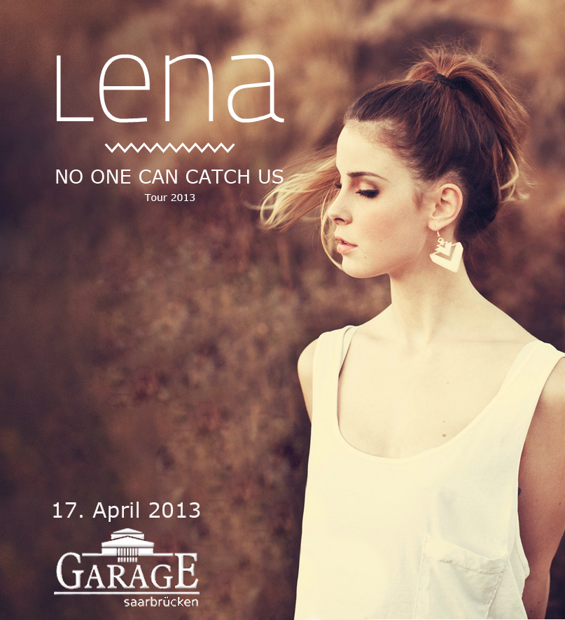 Lena-No_one_can_catch_us-Tour-2013