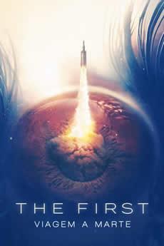 Baixar Série The First: Viagem a Marte 1ª Temporada Torrent Grátis