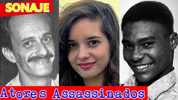 7 atores brasileiros que foram assassinados