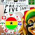 "EVENT: ""Love Dem Still"" Pre-Election Live Jam, Accra"