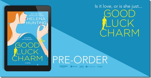 Cover Reveal: The Good Luck Charm by Helena Hunting | About That Story