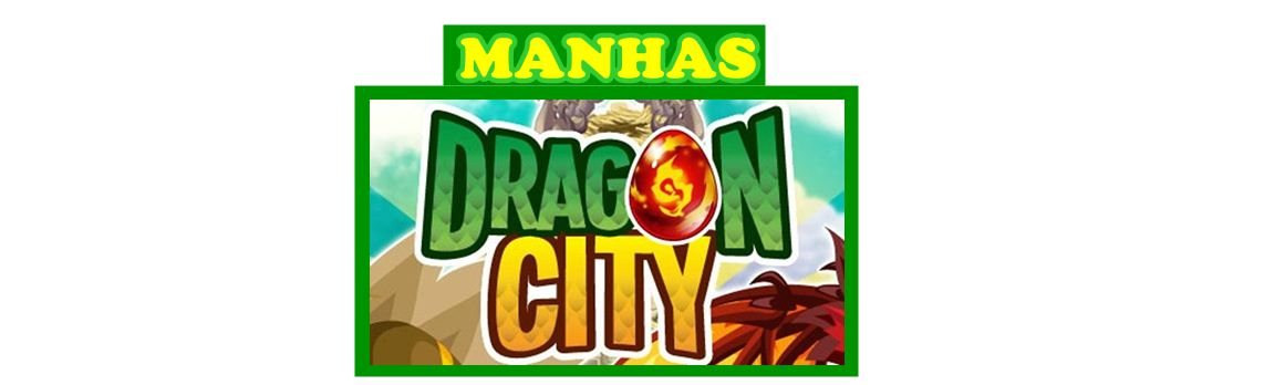 Manhas Dragon City