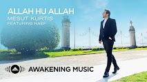 Lirik Allah Hu Allah - Mesut Kurtis Ft Raef