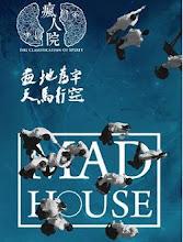 Mad House China Web Drama